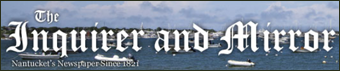 nantucket News and Weather  - Nantucket Inquirer and Mirror